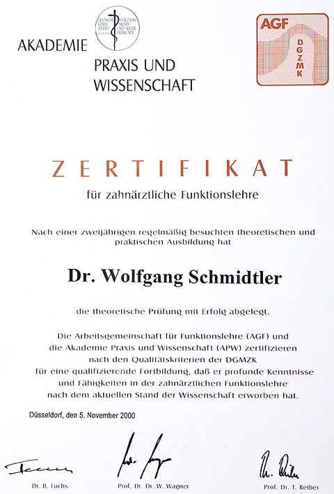 Zertifikate - Zahnarztpraxis Dr. med. dent. Wolfgang Schmidtler in 93049 Regensburg